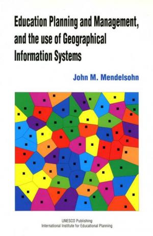 Education Planning and management, and the use of Geographical Information Systems